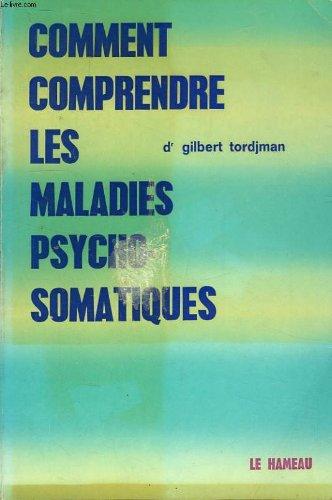 Comment comprendre les maladies psychosomatiques: Entretien avec Paule Perez (French Edition): ...