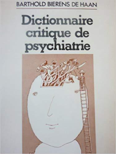 9782720300578: Dictionnaire critique de psychiatrie (French Edition)