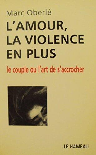 9782720309496: L'amour, la violence en plus