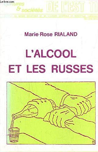 9782720402425: L'alcool et les Russes (Cultures & societes de l'Est) (French Edition)