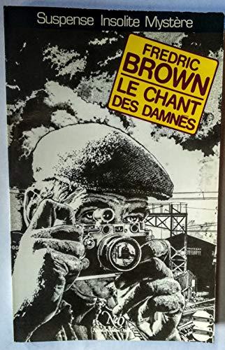 9782720403958: Le Chant des damnés