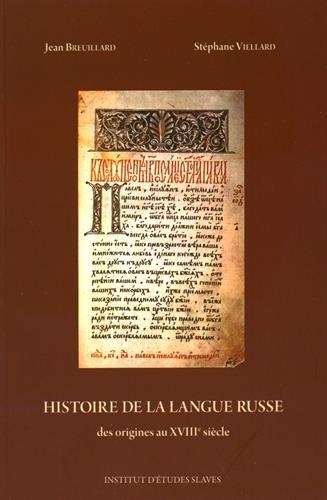 9782720405341: Histoire de la langue russe : Des origines au XVIIIe siècle