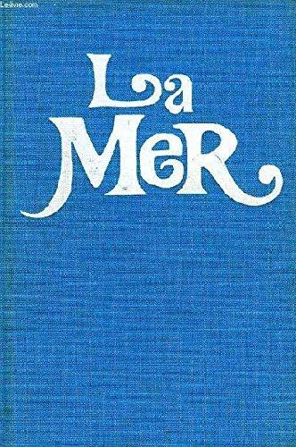 9782720600432: La Mer: Les plus beaux poèmes sur la mer : les plus belles œuvres sur la mer (French Edition)