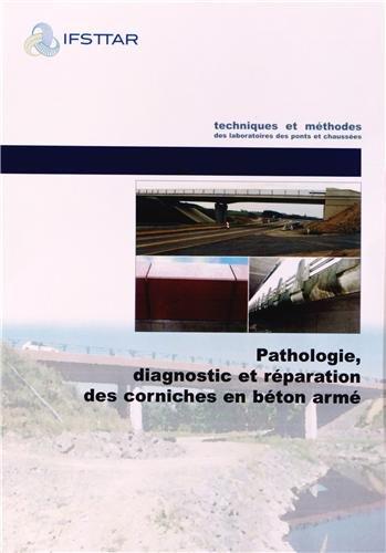 9782720825828: Pathologie, diagnostic et réparation des corniches en béton armé