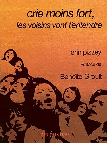9782721000248: Crie moins fort, les voisins vont t'entendre (French Edition)