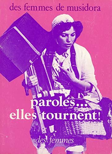 9782721000583: Paroles, elles tournent! (French Edition)