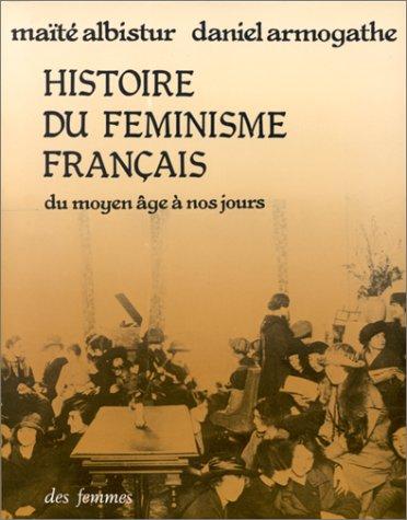 9782721000927: Histoire Du Feminisme Francais (Pour chacune, 22) (French Edition)