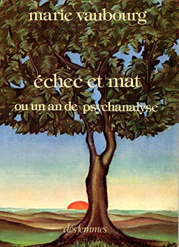 9782721001108: Echec et mat, ou, Un an de psychanalyse