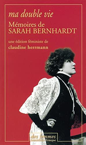 Memoires De Sarah Bernhardt: Ma double Vie