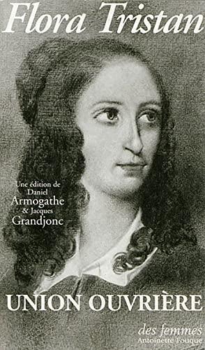 9782721002907: Union ouvrière: Suivie de lettres de Flora Tristan (French Edition)