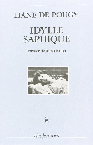 9782721003515: Idylle saphique (French Edition)