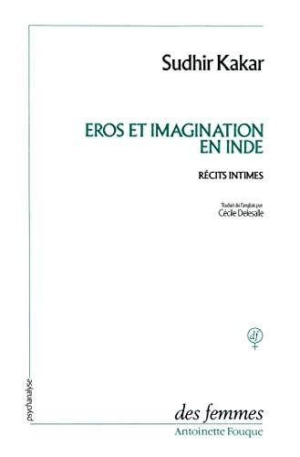 9782721003911: EROS ET IMAGINATION EN INDE. Récits intimes