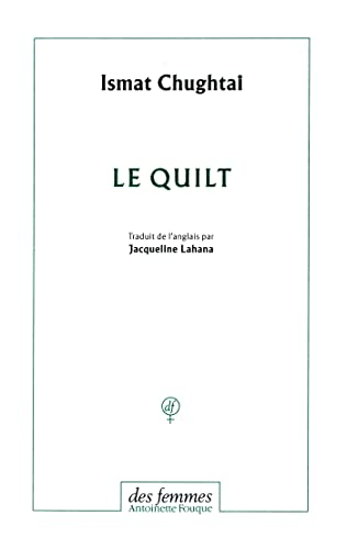 Le quilt (French Edition): Ismat Chughtai