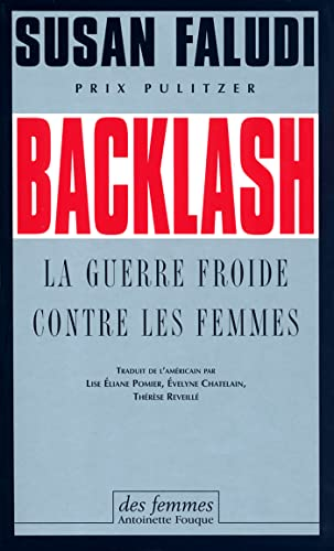 an examination of backlash by susan faludi