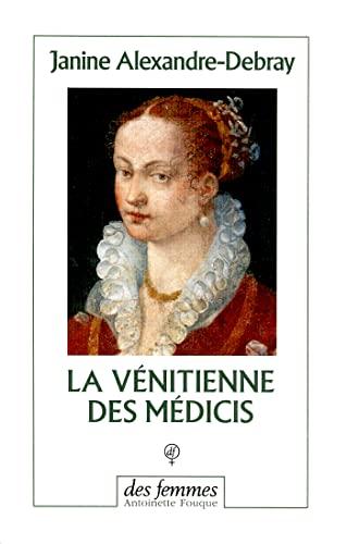 9782721004550: La vénitienne des Médicis (French Edition)