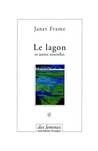 9782721005274: Le lagon : Et autres nouvelles