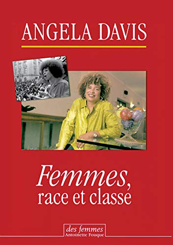Femmes, race et classe (French Edition) (9782721005526) by ANGELA DAVIS