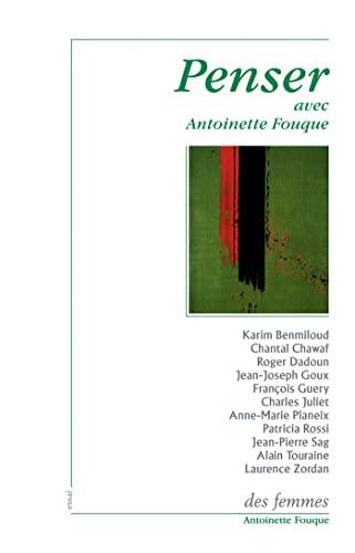 9782721005793: Penser avec Antoinette Fouque