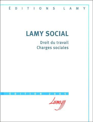 9782721210869: Lamy social : Droit du travail, Charges sociales