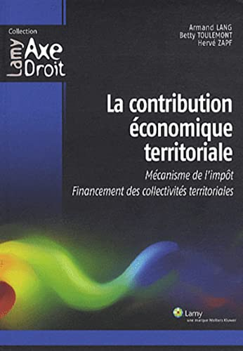 La contribution économique territoriale (French Edition): Betty Toulemont