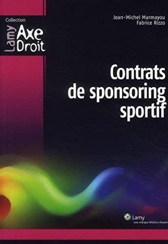 9782721213082: Contrats de sponsoring sportif