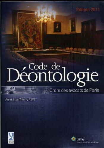 9782721214492: Code De Déontologie ordre des avocats de Paris