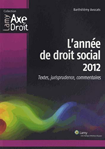 L' annee de droit social 2012: Barthelemy Avoc