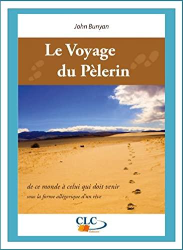 9782722200203: Le voyage du pèlerin