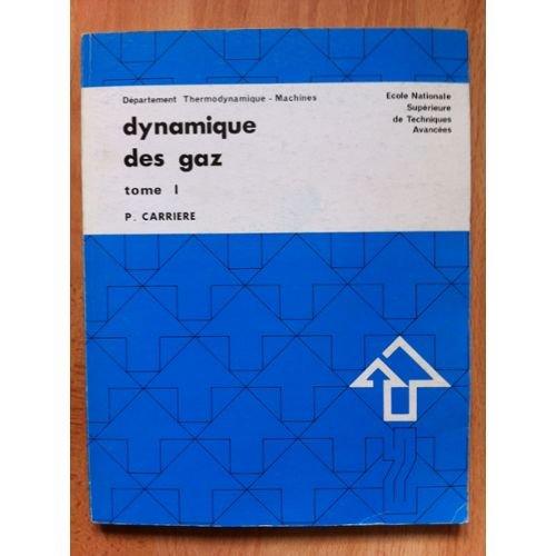 9782722503328: Dynamique des gaz: [cours] 1972 (French Edition)