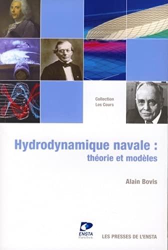 9782722509160: Hydrodynamique navale: Théorie et modèles