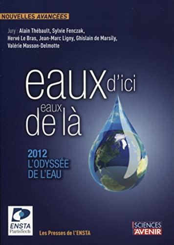 Eaux d'ici, eaux de là : 2012,: Alain Thébault; Sylvie