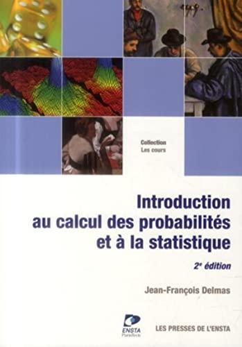 9782722509436: Introduction au calcul des probabilités et à la statistique (Les Cours)