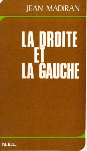 9782723300179: La droite et la gauche (French Edition)