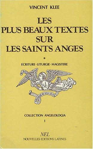 9782723302319: Les plus beaux textes sur les saints anges (Collection Angelologia) (French Edition)