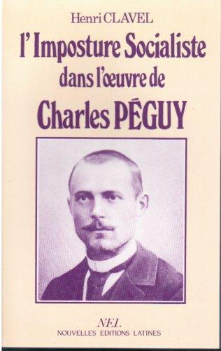 9782723303101: L'imposture socialiste dans l'oeuvre de Charles P�guy