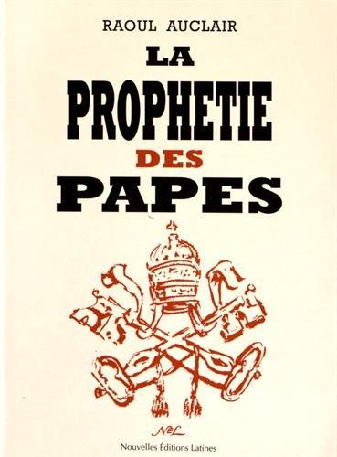 9782723305044: La Proph�tie des Papes