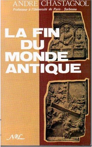 9782723305266: La fin du monde antique : De Stilicon à Justinien (5e et début 6e siècle)