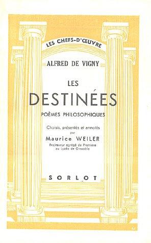 9782723307833: Les destinées : Poèmes philosophiques