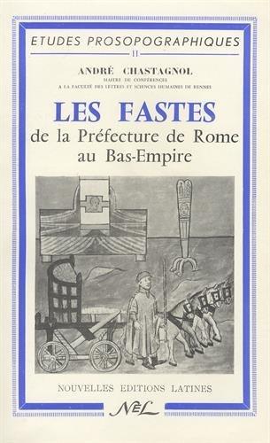 9782723312905: les fastes de la préfecture de Rome au bas empire