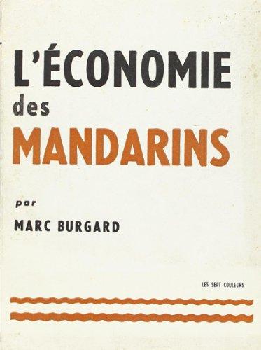 L'economie des mandarins: Collectif