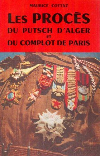 9782723313940: Le Proces du Putch d'Alger et du Complot de Paris