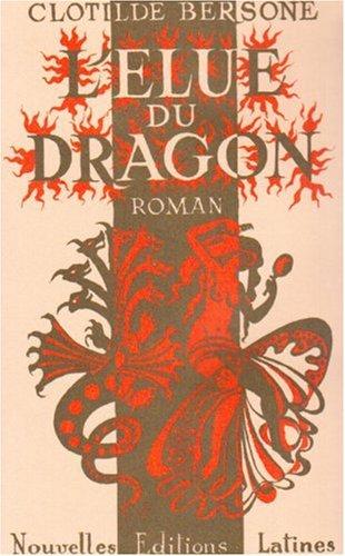 9782723317870: L'élue du dragon (French Edition)