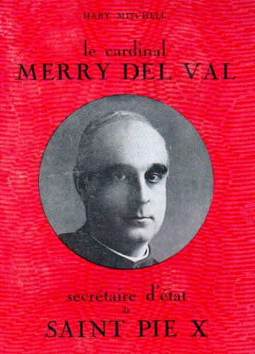 9782723319676: Le Cardinal Merry Del Val (French Edition)