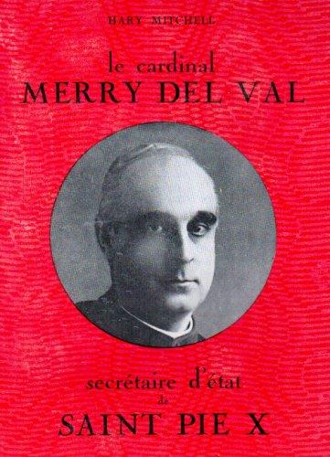 9782723319676: Le Cardinal Merry Del Val