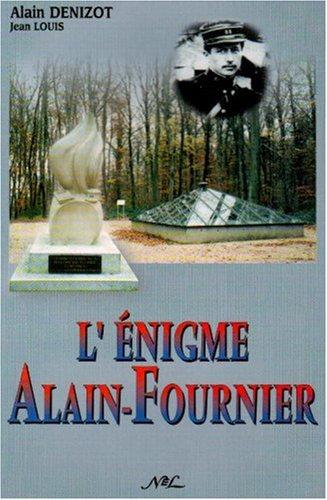 9782723320184: L'�nigme Alain Fournier