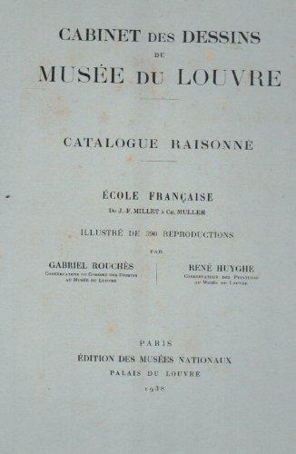 Cabinet des Dessins du Musee du Louvre/ Catalogue Raisonne Ecole Franç...