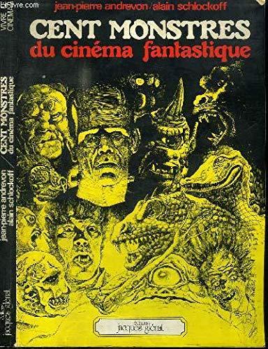 9782723400787: Cent monstres du cinéma fantastique