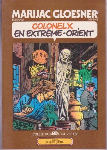9782723401036: COLONEL X EN EXTREME ORIENT