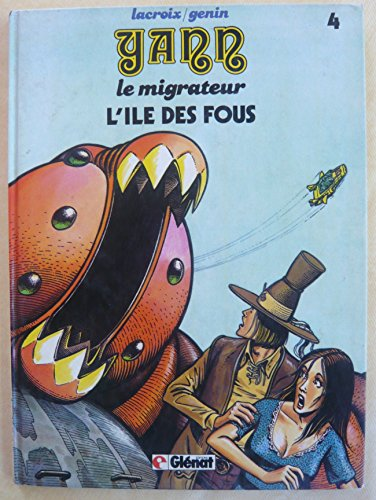 9782723403016: Yann le migrateur, n� 4 : L'ile des fous