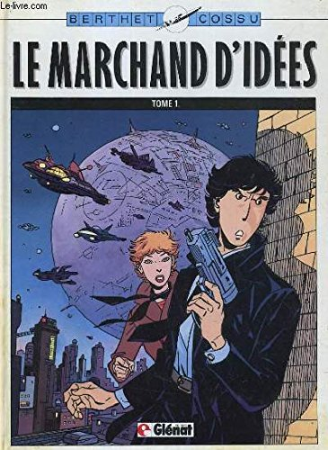 LE MARCHAND D'IDEES TOME 1